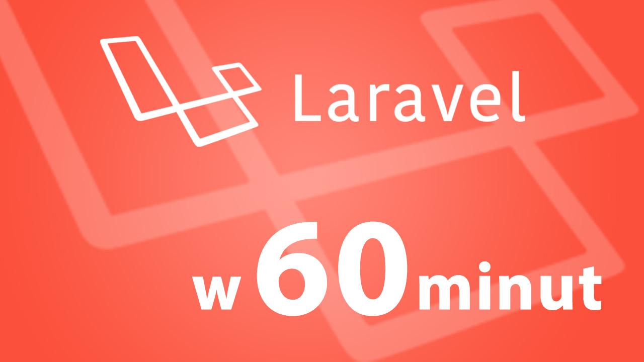 Laravel w 60 minut