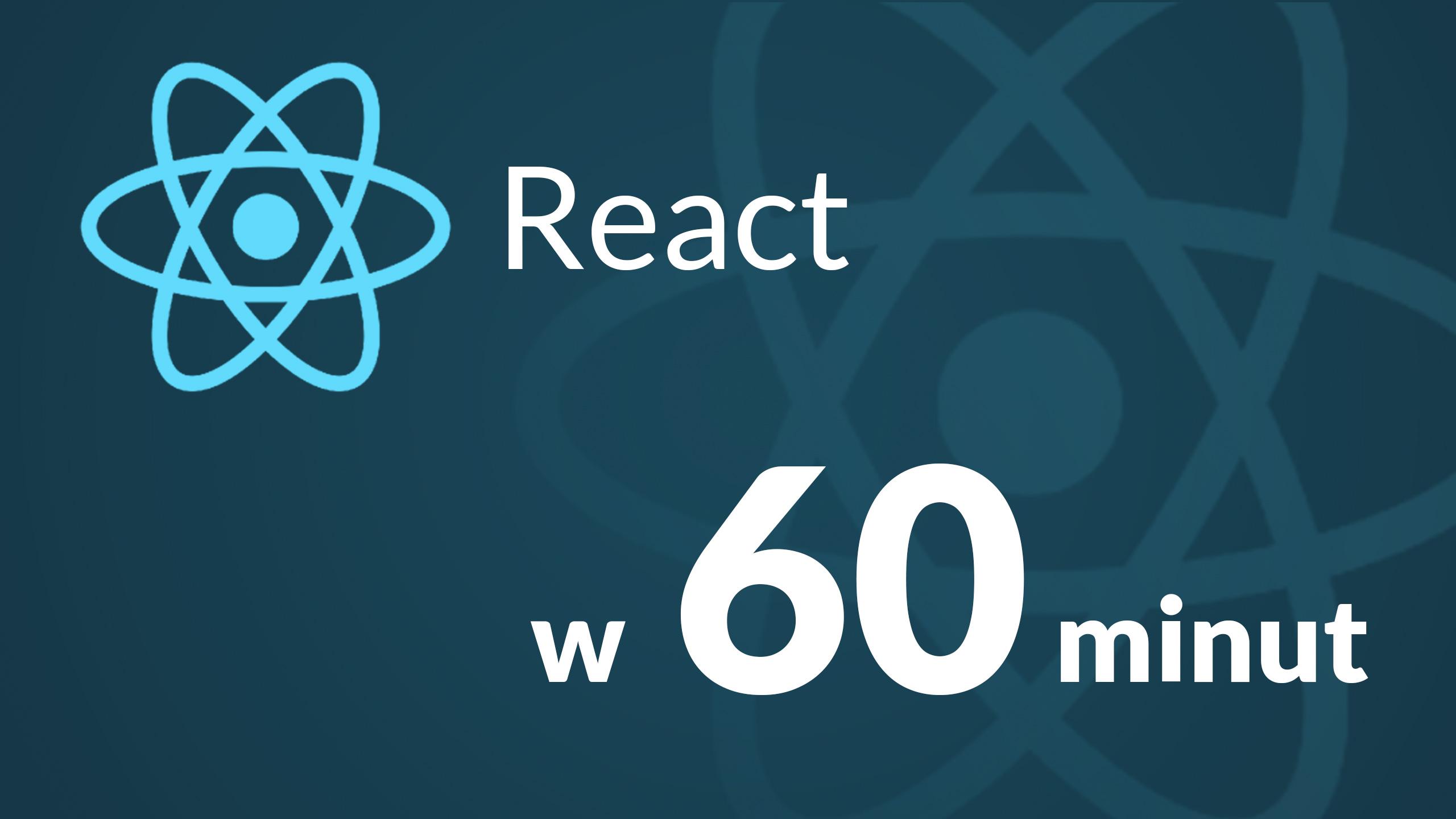 React w 60 minut