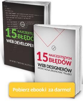 15 Najczęstszych błędów web designerów i web developerów - darmowy ebook