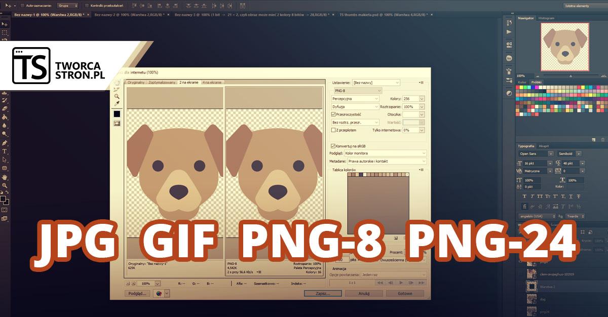 optymalizacja zdjec do internetu - Optymalizacja grafik do internetu, czyli o JPG, GIF, PNG