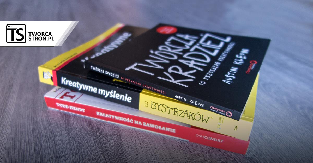 ksiazki kreatywne - 3 książki o kreatywności