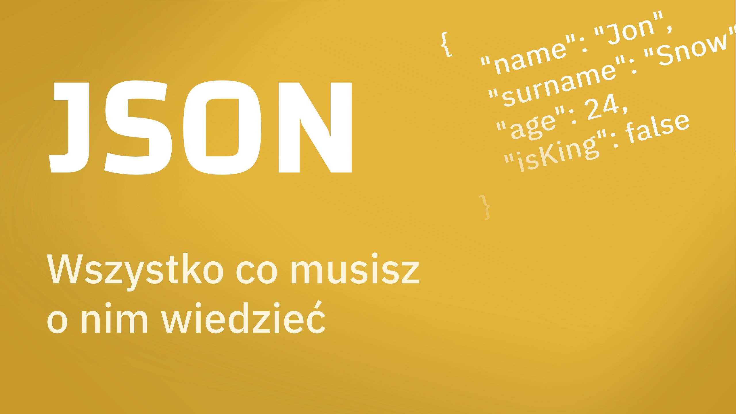 template - JSON - wszystko co musisz o nim wiedzieć