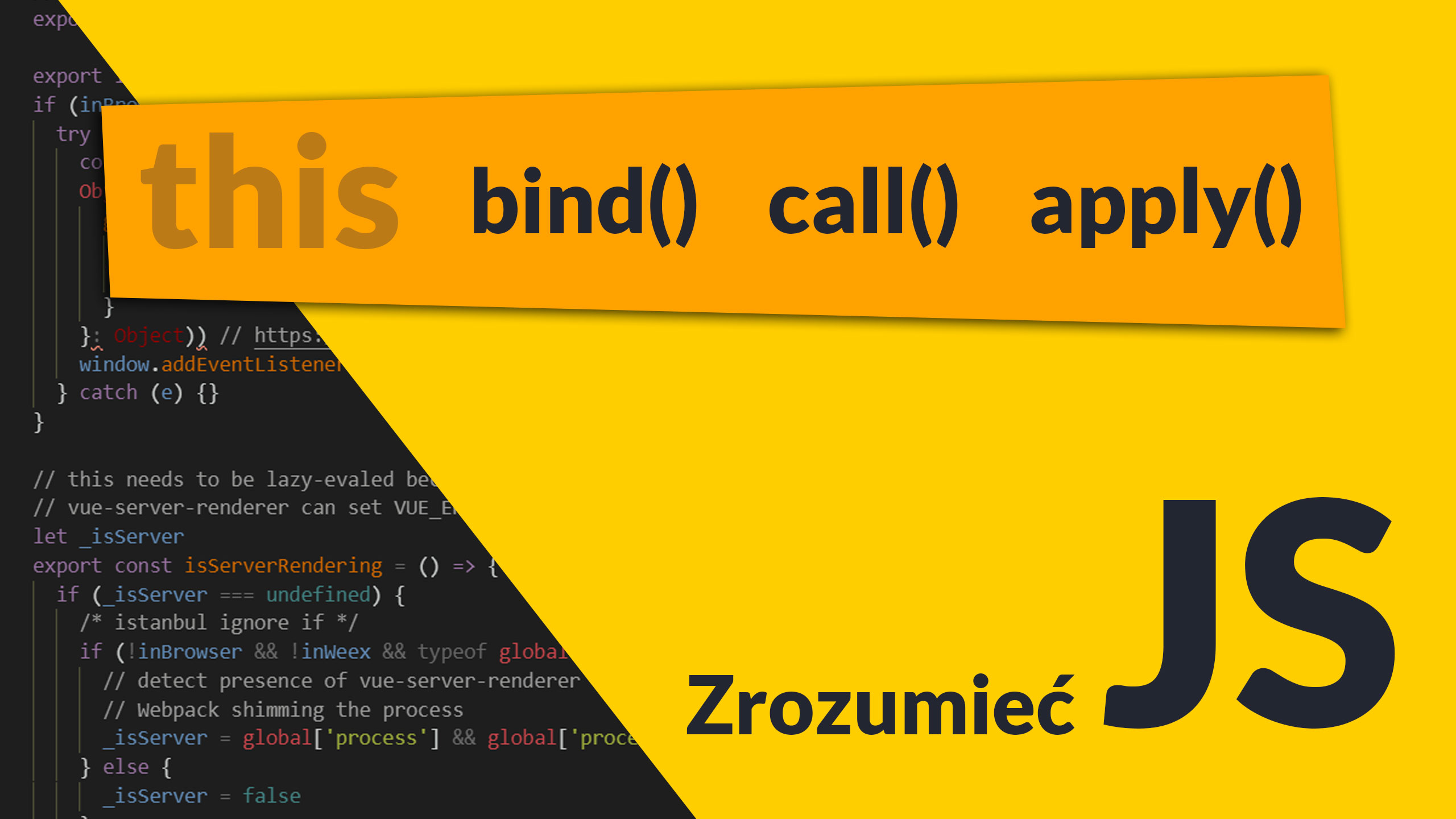 "bind call apply - ""this"" oraz bind() call() apply() (#7 Zrozumieć JavaScript)"